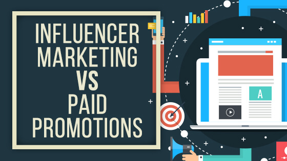 influencer marketing vs paid promotion