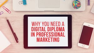 Digital Diploma in Professional Marketing