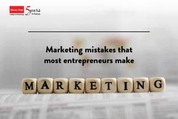 marketing mistakes entrepreneurs make in business